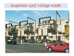 New Project Supertech Golf Village @ 8527778440