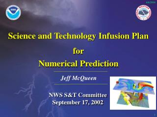 Science and Technology Infusion Plan for Numerical Prediction