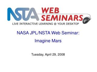 NASA JPL/NSTA Web Seminar: Imagine Mars