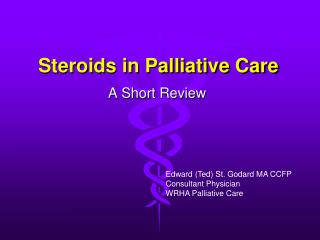 Steroids in Palliative Care