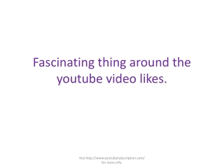 Fascinating thing around the youtube video likes.