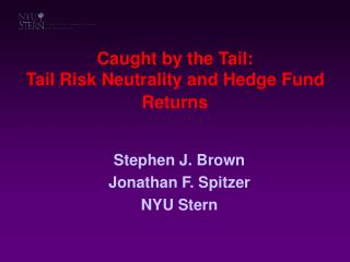 Caught by the Tail: Tail Risk Neutrality and Hedge Fund Returns