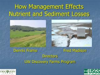 How Management Effects Nutrient and Sediment Losses