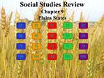 Social Studies Review Chapter 9 Plains States