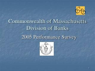 Commonwealth of Massachusetts Division of Banks