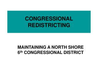 CONGRESSIONAL REDISTRICTING