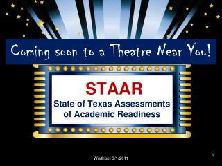 STAAR State of Texas Assessments of Academic Readiness