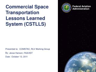Commercial Space Transportation Lessons Learned System (CSTLLS)