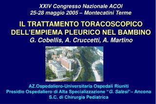 """AZ.Ospedaliero-Universitaria Ospedali Riuniti Presidio Ospedaliero di Alta Specializzazione """" G. Salesi """"– Ancona S.C. d"""