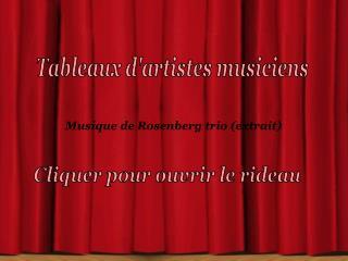 Tableaux d'artistes musiciens