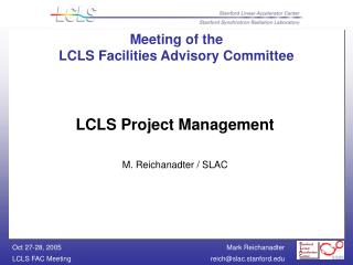 Meeting of the  LCLS Facilities Advisory Committee
