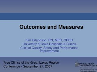 Outcomes and Measures