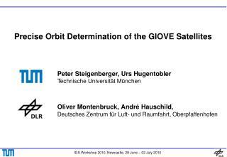 Precise Orbit Determination of the GIOVE Satellites