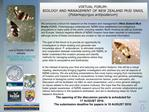 VIRTUAL FORUM: BIOLOGY AND MANAGEMENT OF NEW ZEALAND MUD SNAIL Potamopyrgus antipodarum