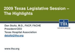 2009 Texas Legislative Session – The Highlights