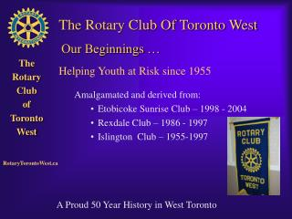 The Rotary Club Of Toronto West