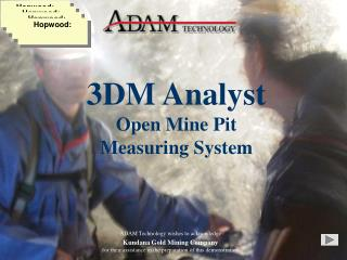 3DM Analyst Open Mine Pit  Measuring System