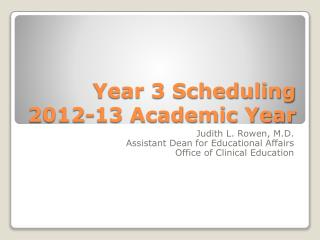 Year 3 Scheduling 2012-13 Academic Year