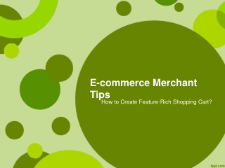 E-commerce Merchant Tips - How to Create Feature-Rich
