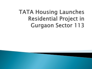 TATA Housing Launches Residential Project in Gurgaon Sector