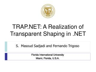 TRAP.NET: A Realization of Transparent Shaping in .NET