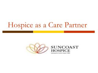 Hospice as a Care Partner