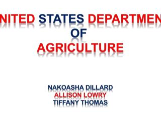 UNITED  STATES  DEPARTMENT OF  AGRICULTURE naKOASHA  Dillard Allison Lowry Tiffany Thomas