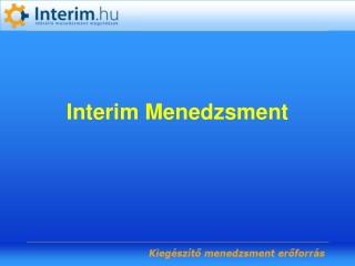 Az interim menedzsmentről