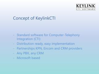 Concept of  KeylinkCTI