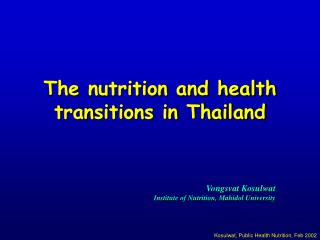 The nutrition and health transitions in Thailand
