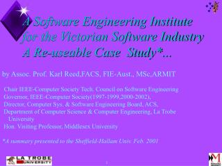 A Software Engineering Institute for the Victorian Software Industry A Re-useable Case  Study...