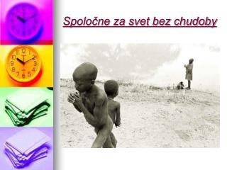 Spoločne za svet bez chudoby