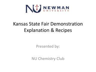 Kansas State Fair Demonstration Explanation & Recipes