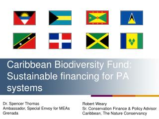 Caribbean Biodiversity Fund: Sustainable financing for PA systems