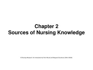 Chapter 2 Sources of Nursing Knowledge