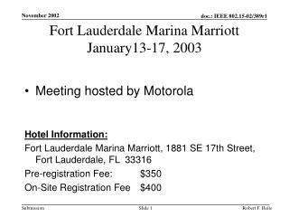 Fort Lauderdale Marina Marriott January13-17, 2003