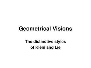 Geometrical Visions