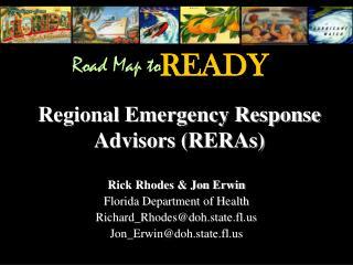 Regional Emergency Response Advisors (RERAs)
