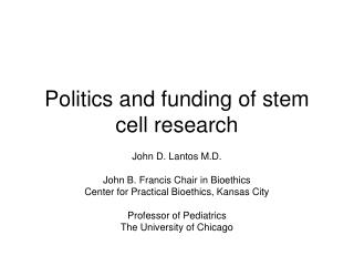Politics and funding of stem cell research