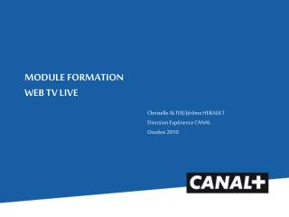 MODULE FORMATION WEB TV LIVE