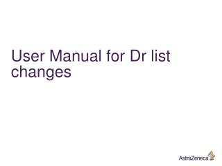 User Manual for Dr list changes