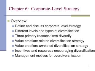 Chapter 6:  Corporate-Level Strategy