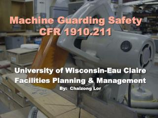 Machine Guarding Safety CFR 1910.211
