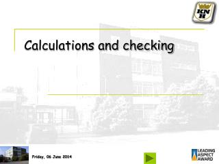 Calculations and checking