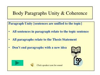 Body Paragraphs Unity & Coherence