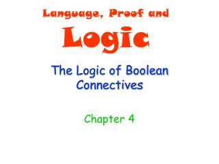 The Logic of Boolean Connectives