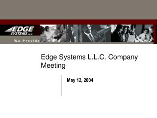 Edge Systems L.L.C. Company Meeting
