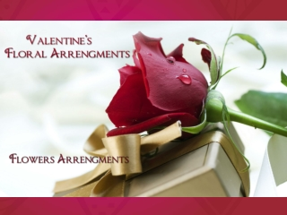 Present Valentine Flowers for Her and Share Your Feelings