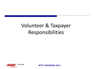 Volunteer & Taxpayer Responsibilities