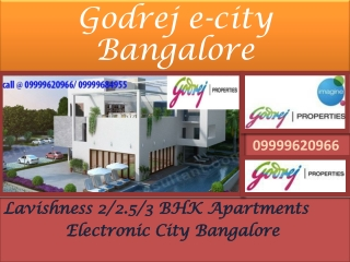 Godrej Electronic City Bangalore Project 09999620966